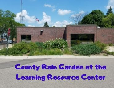 County Rain Garden at the Learning Resource Center