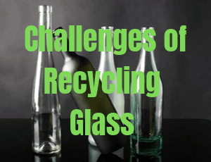 "Glass bottles of various sizes behind type ""Challenges of Recycling Glass"""