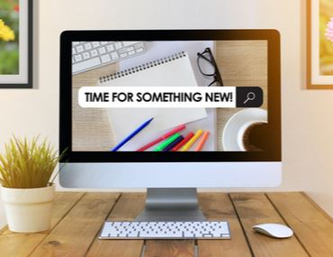 "Image of computer screen that says ""It's time for something new"""