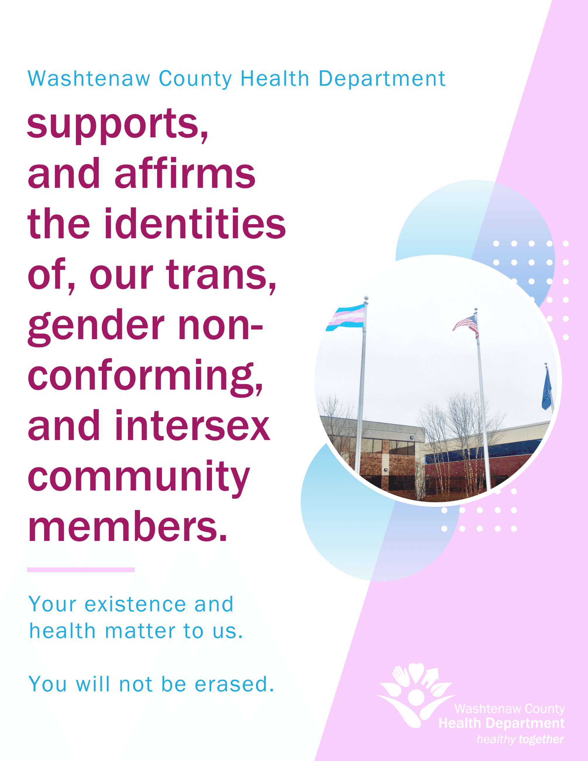 We Support our Trans, Gender Non-Conforming, and Intersex Community Members